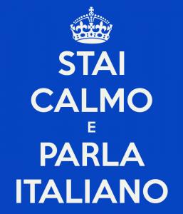 Stai calmo e... ¡parla italiano!