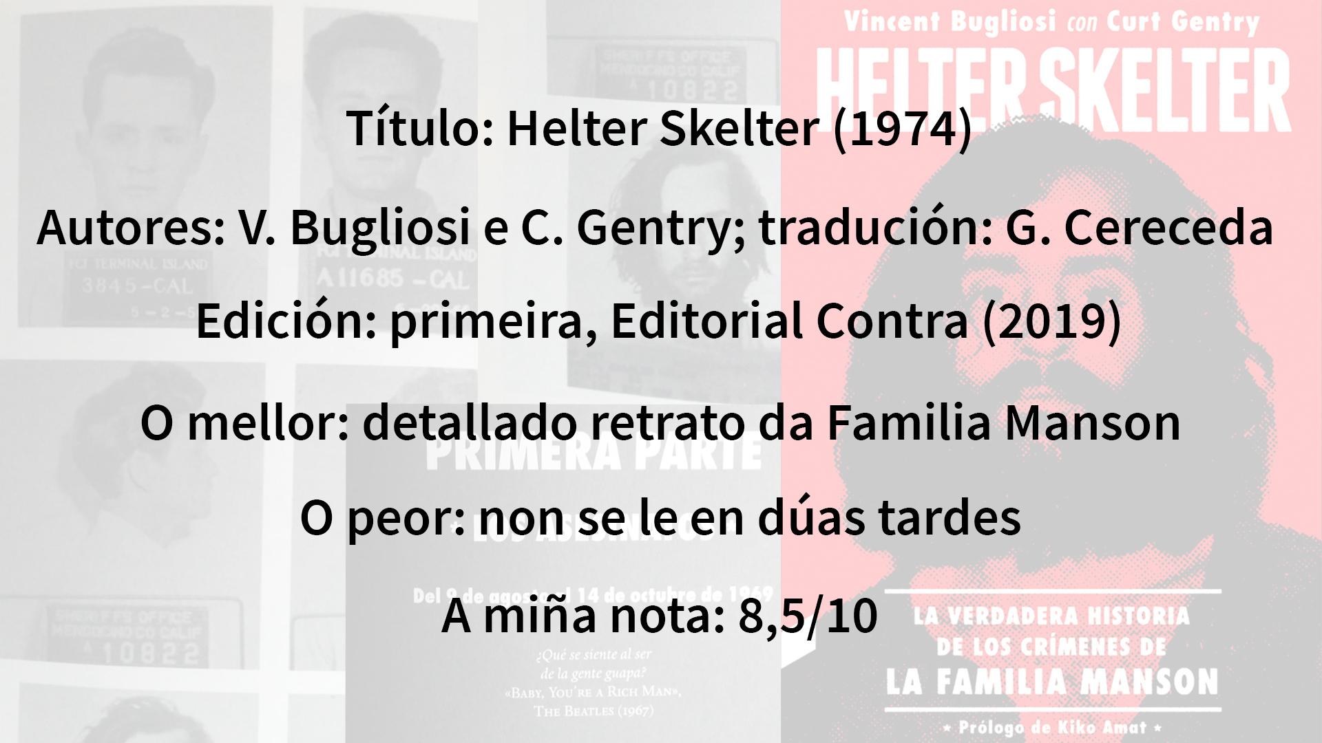 Valoración Helter Skelter